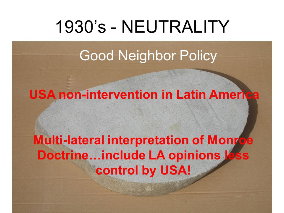 1930's - NEUTRALITY Nye Committee Investigated why USA was drawn into WW I.