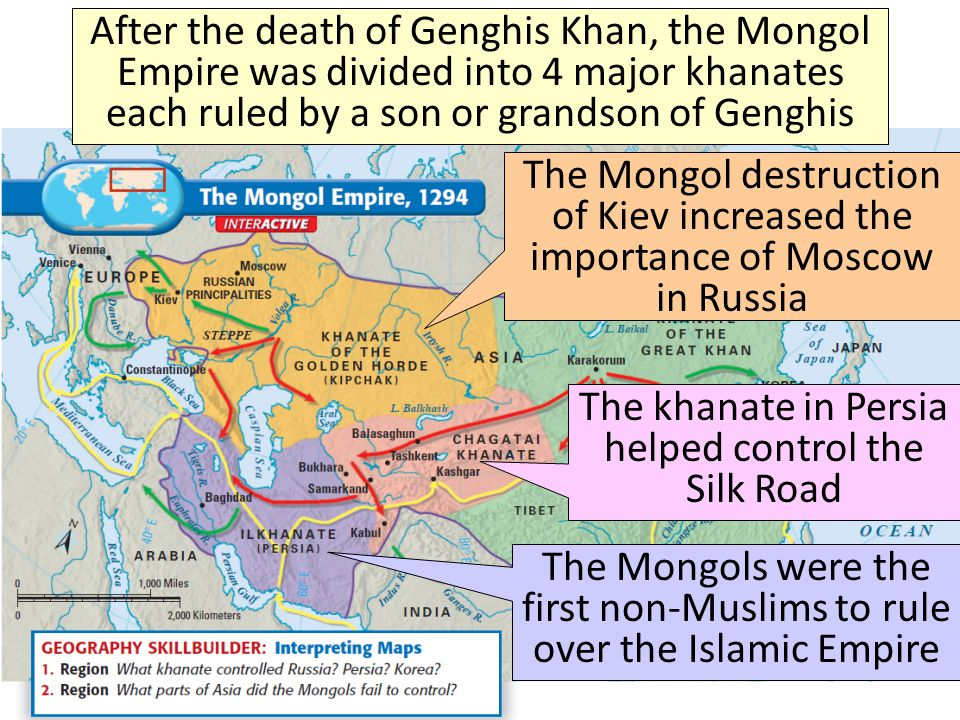 After the death of Genghis Khan, the Mongol Empire was divided into 4 major khanates each ruled by a son or grandson of Genghis The khanate in Persia