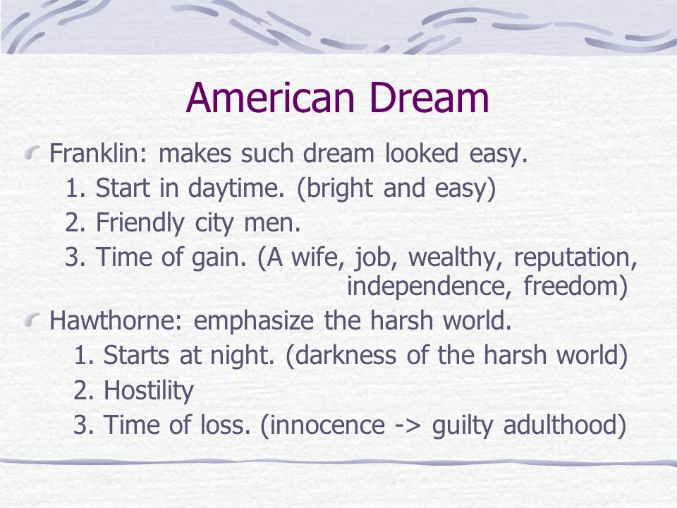 American Dream Franklin: makes such dream looked easy.