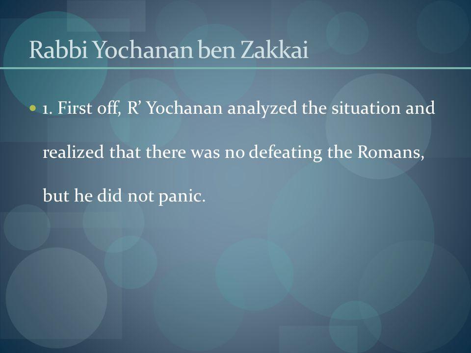 Rabbi Yochanan ben Zakkai 1.