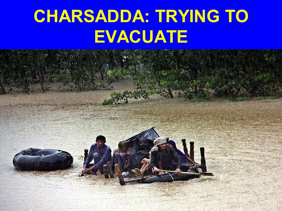 CHARSADDA: TRYING TO EVACUATE