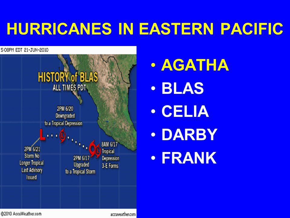 HURRICANES IN EASTERN PACIFIC AGATHA BLAS CELIA DARBY FRANK