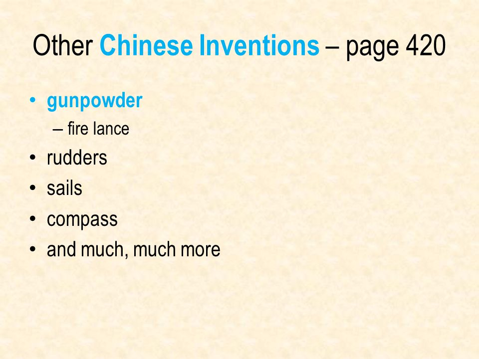 Other Chinese Inventions – page 420 gunpowder – fire lance rudders sails compass and much, much more
