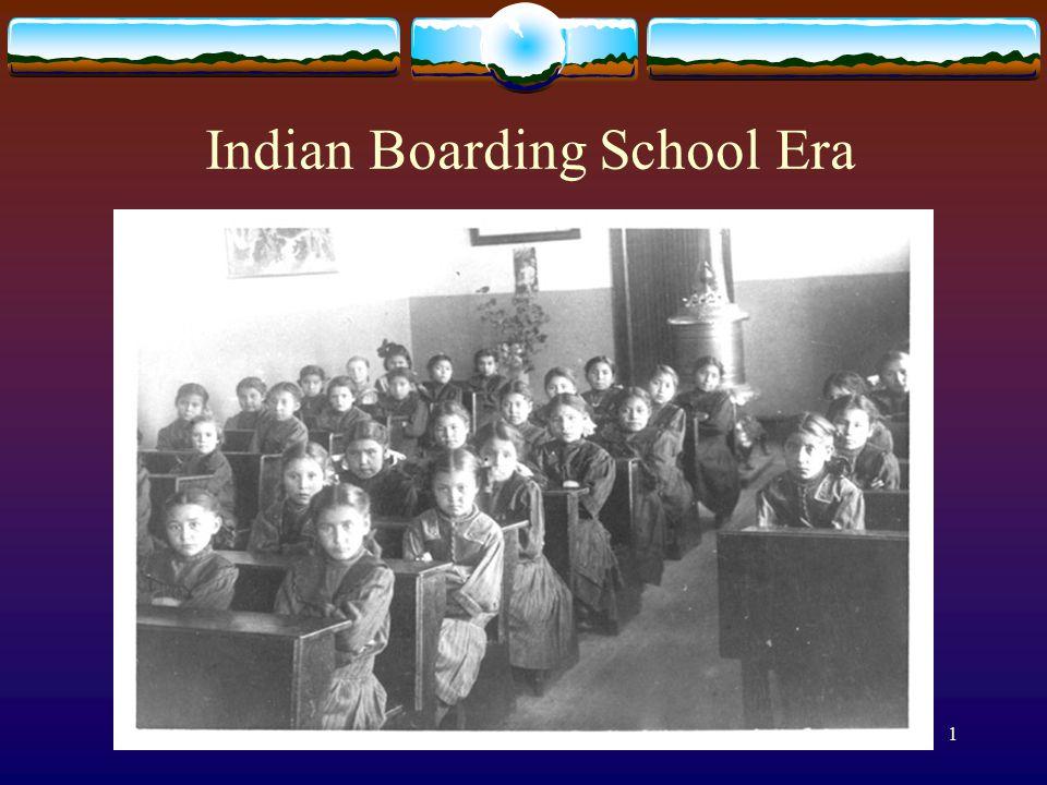 1 Indian Boarding School Era