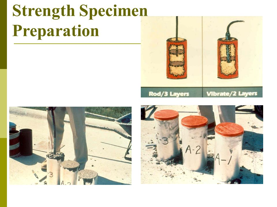 Strength Specimen Preparation
