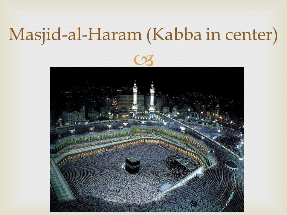  Masjid-al-Haram (Kabba in center)