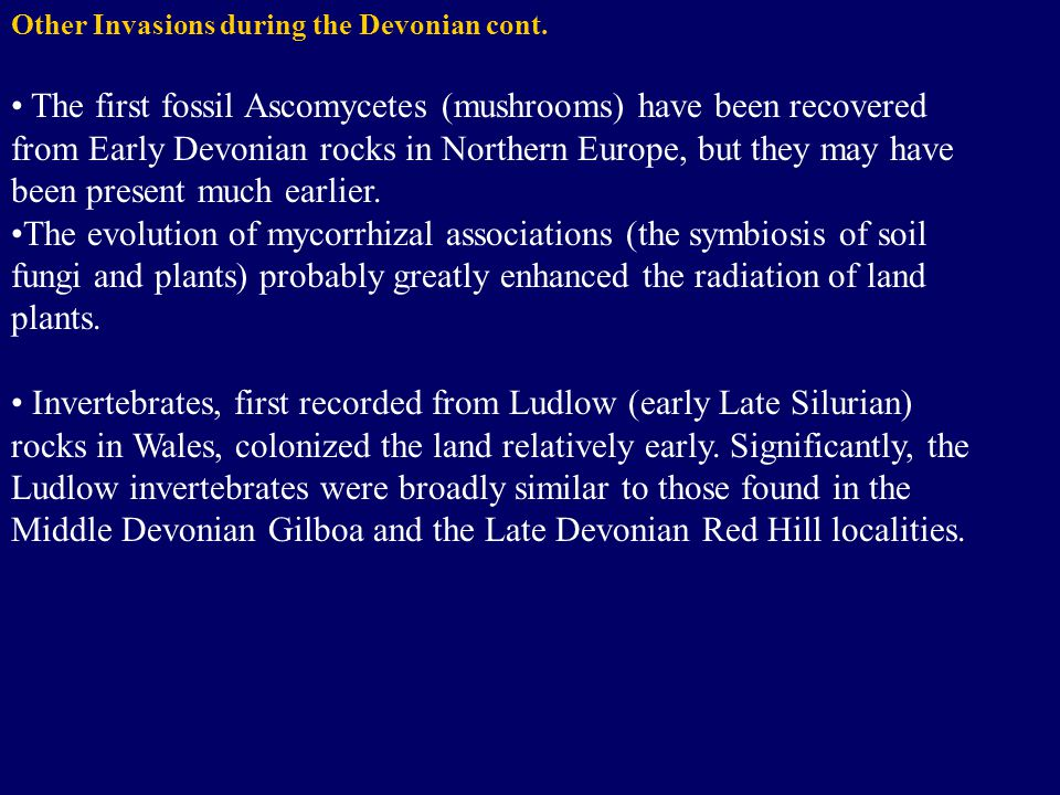 Other Invasions during the Devonian cont.
