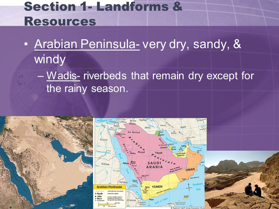 Section 1- Landforms & Resources Suez Canal- artificial waterway between the Mediterranean Sea & the Red Sea