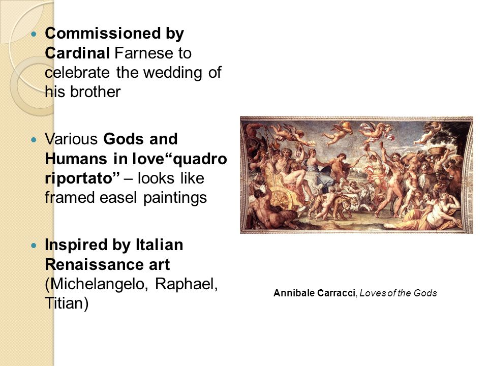 """Commissioned by Cardinal Farnese to celebrate the wedding of his brother Various Gods and Humans in love""""quadro riportato"""" – looks like framed easel p"""