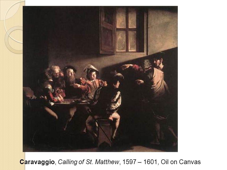 Caravaggio, Calling of St. Matthew, 1597 – 1601, Oil on Canvas