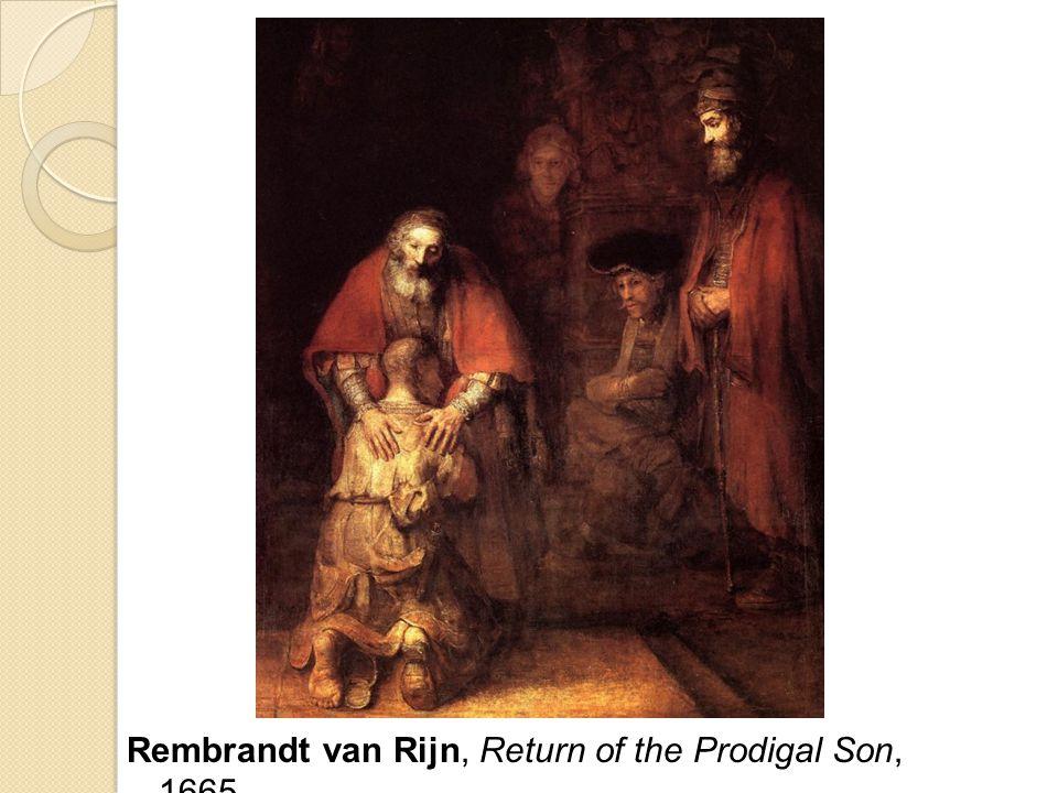 Rembrandt van Rijn, Return of the Prodigal Son, 1665,