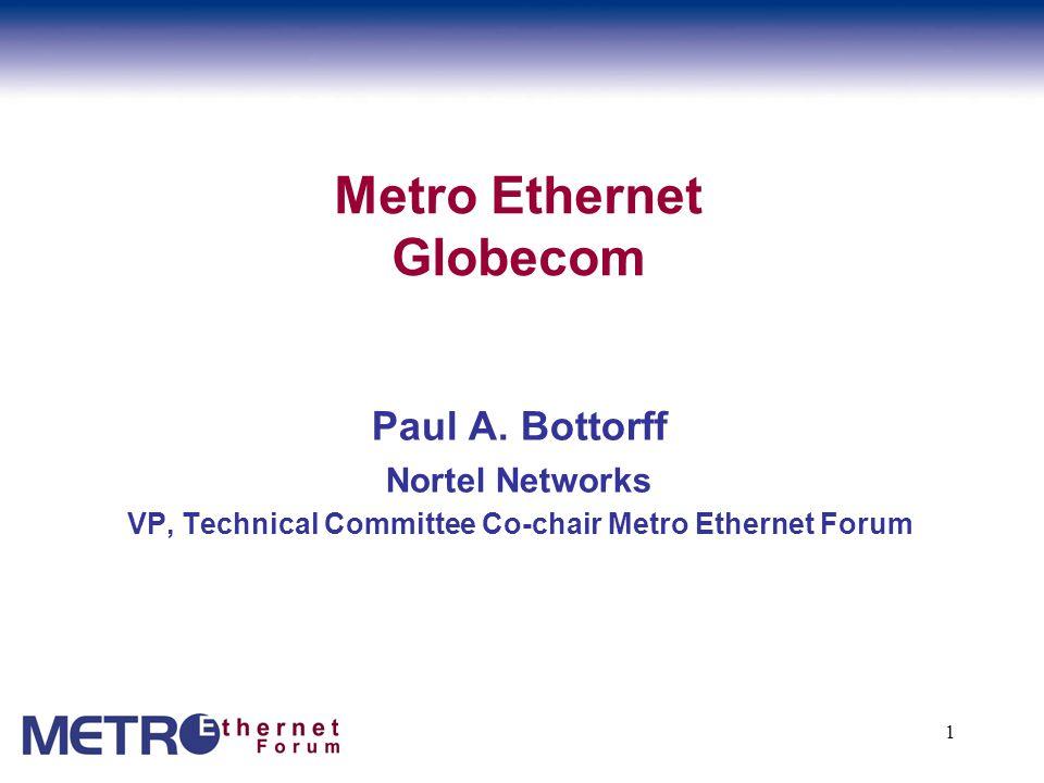 1 Metro Ethernet Globecom Paul A.