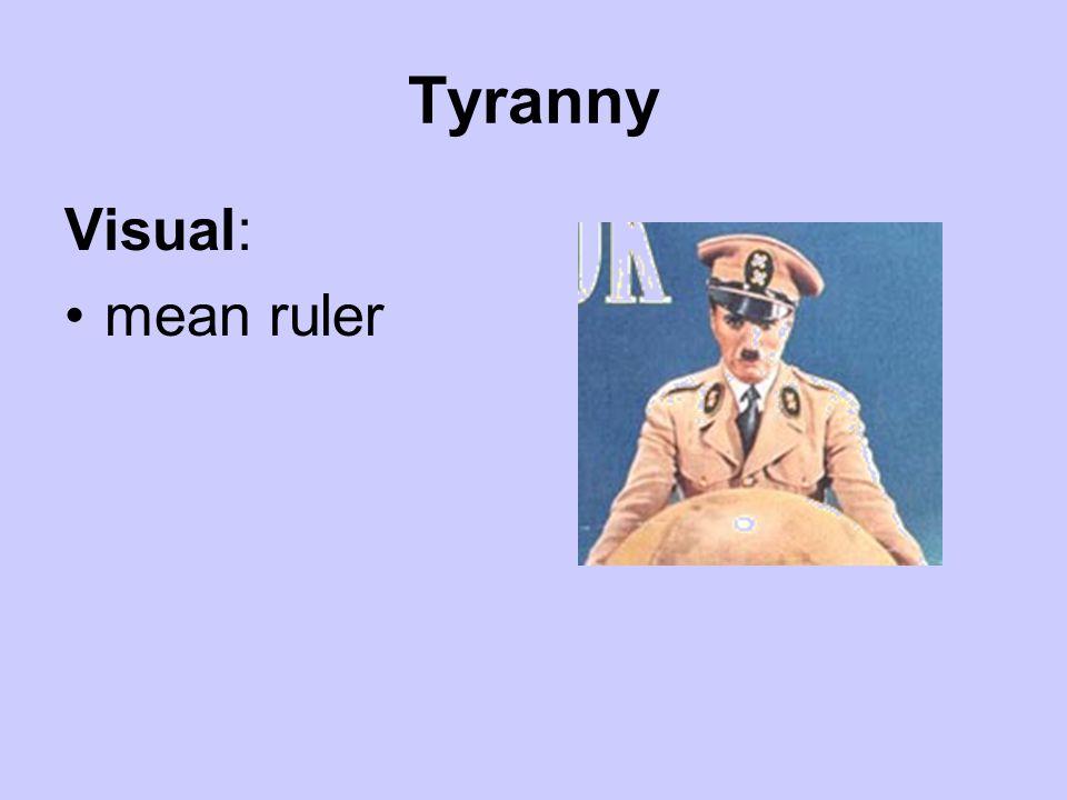 Tyranny Visual: mean ruler