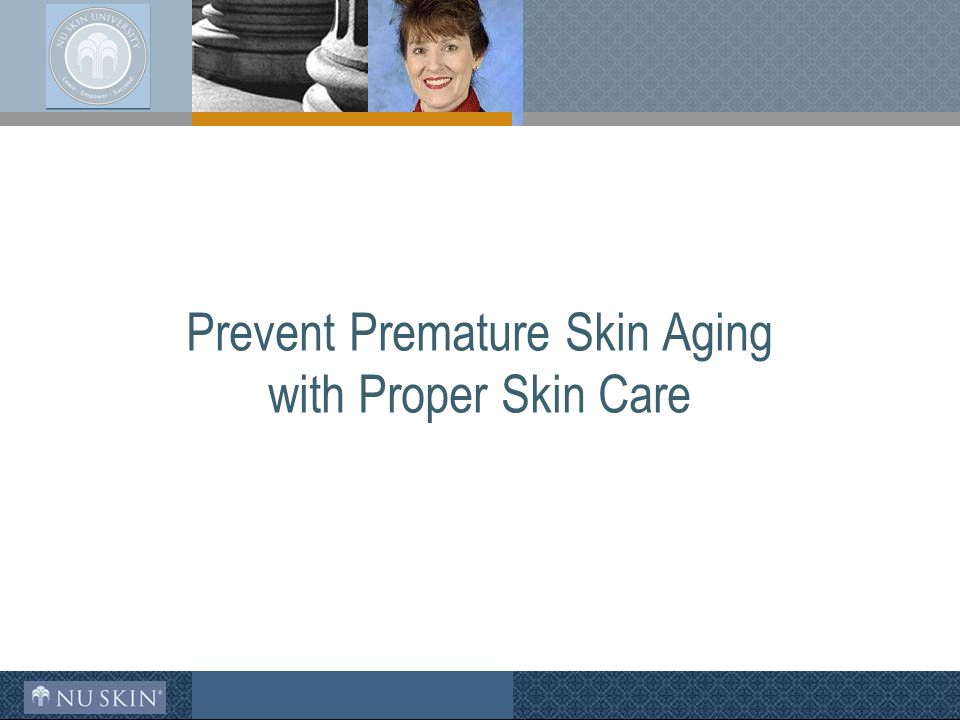 Prevent Premature Skin Aging with Proper Skin Care
