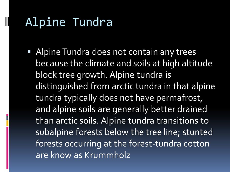 Antartic Tundra Antartic Tundra: Antartic Tundra occurs on Antartica and on several Antarctic and subantarctic islands, including South Gerogia and South Sandwitch Islandsand the Kerguelen Islands.