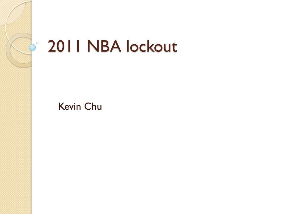 2011 NBA lockout Kevin Chu