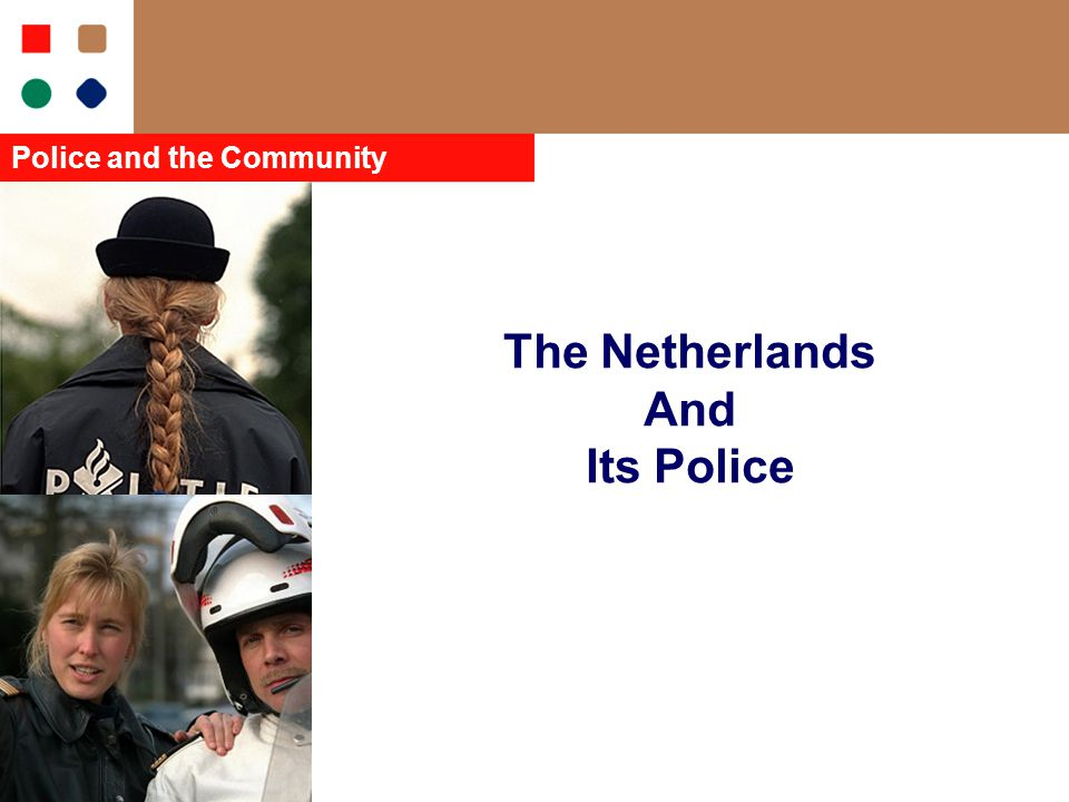 The Netherlands And Its Police Police and the Community