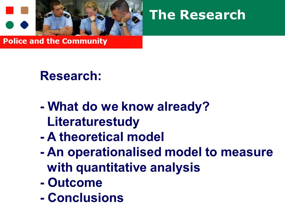 Police and the Community Research: - What do we know already.