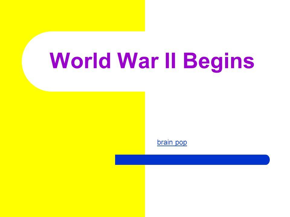 World War II Begins brain pop