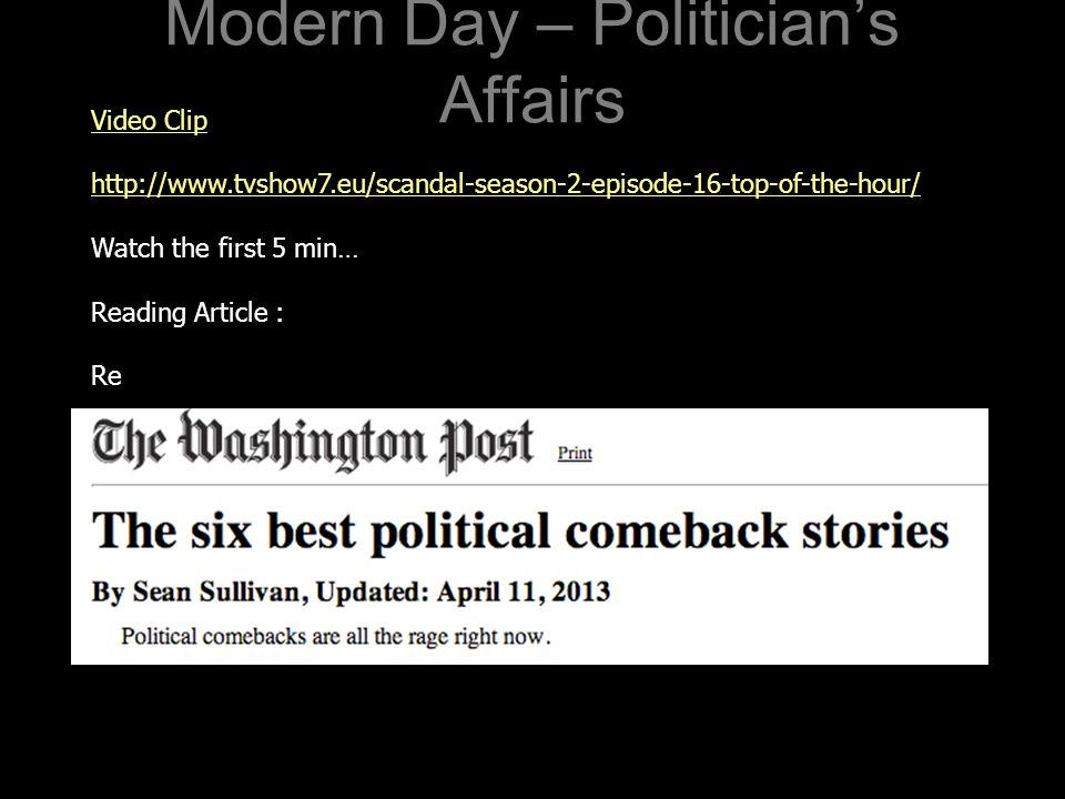 Modern Day – Politician's Affairs Video Clip http://www.tvshow7.eu/scandal-season-2-episode-16-top-of-the-hour/ Watch the first 5 min… Reading Article