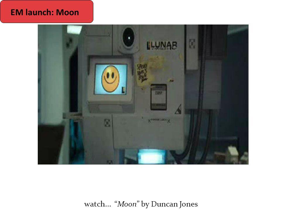 "EM launch: Moon watch... ""Moon"" by Duncan Jones"