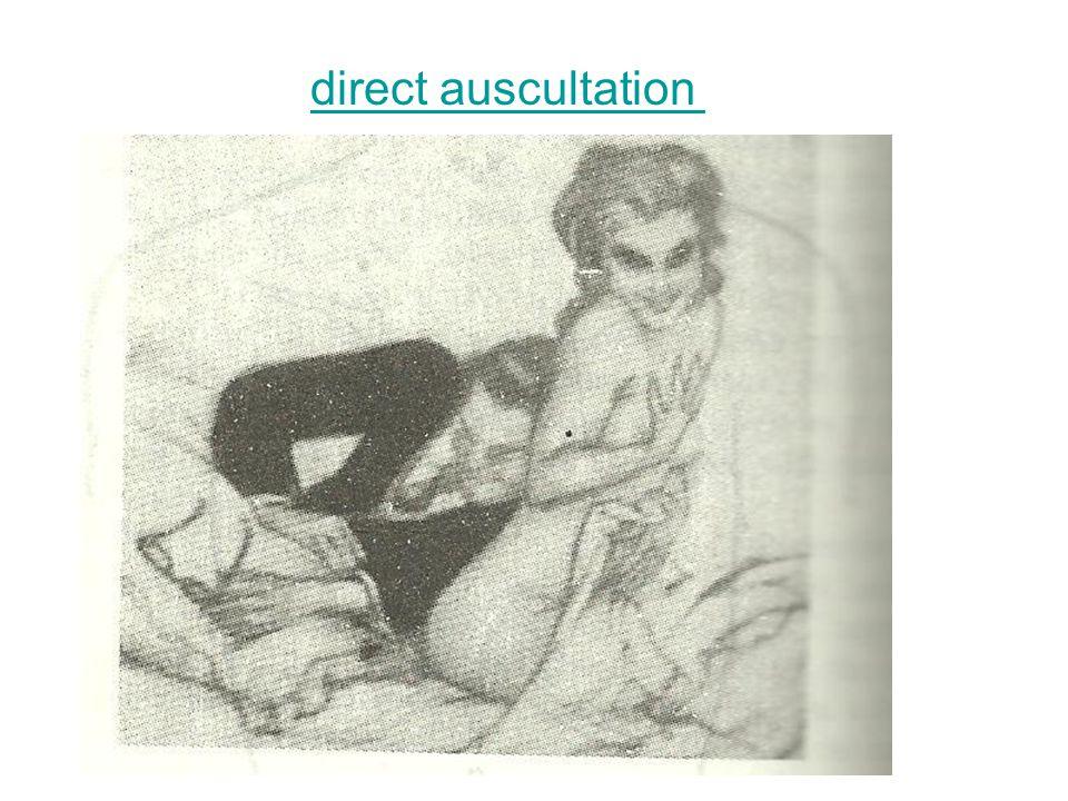 direct auscultation