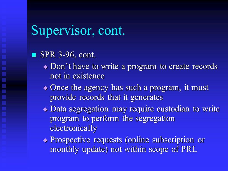 Supervisor, cont. SPR 3-96, cont. SPR 3-96, cont.