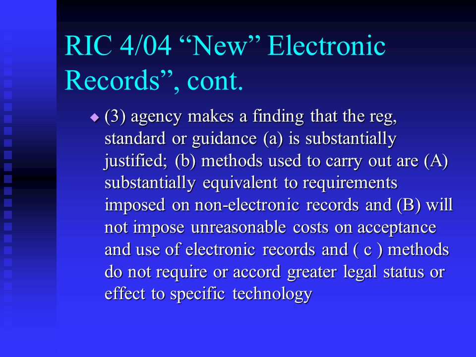 RIC 04/04 New Electronic Records, cont.
