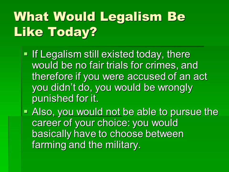 What Would Legalism Be Like Today.