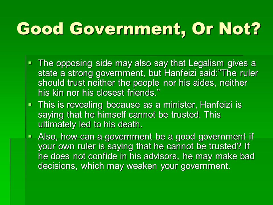 Good Government, Or Not.