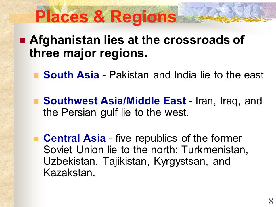 9 Kashmir Kashmir, a region occupied by Pakistan and India, lies south of the Wakhan Corridor of Afghanistan.