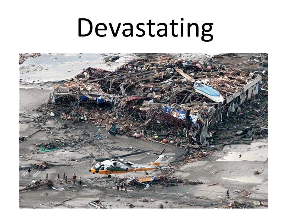 Devastating