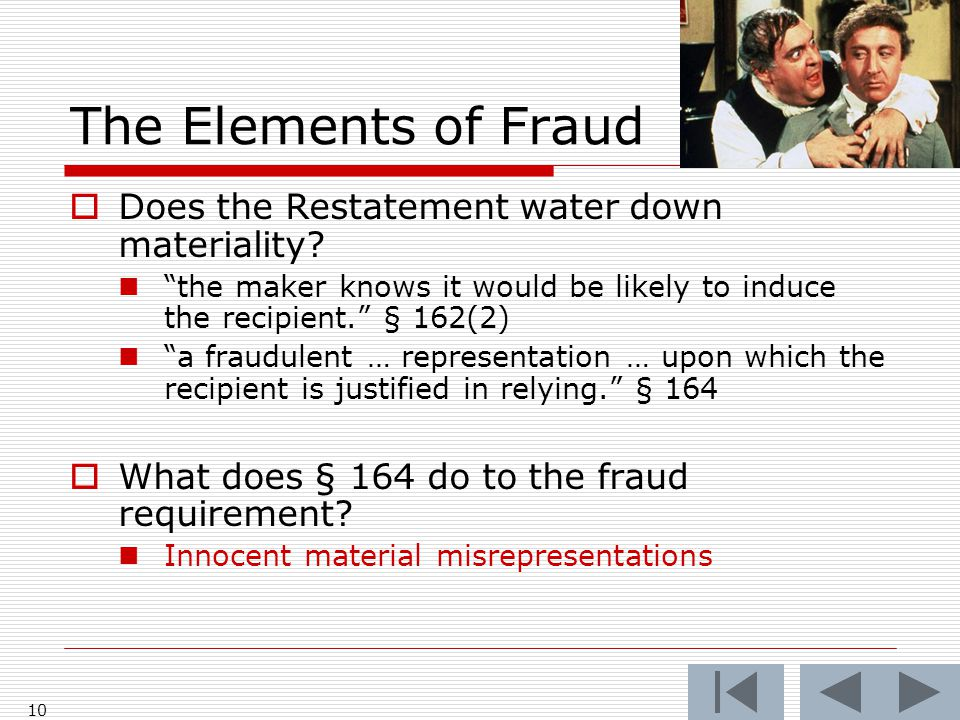 The Elements of Fraud  Does the Restatement water down materiality.