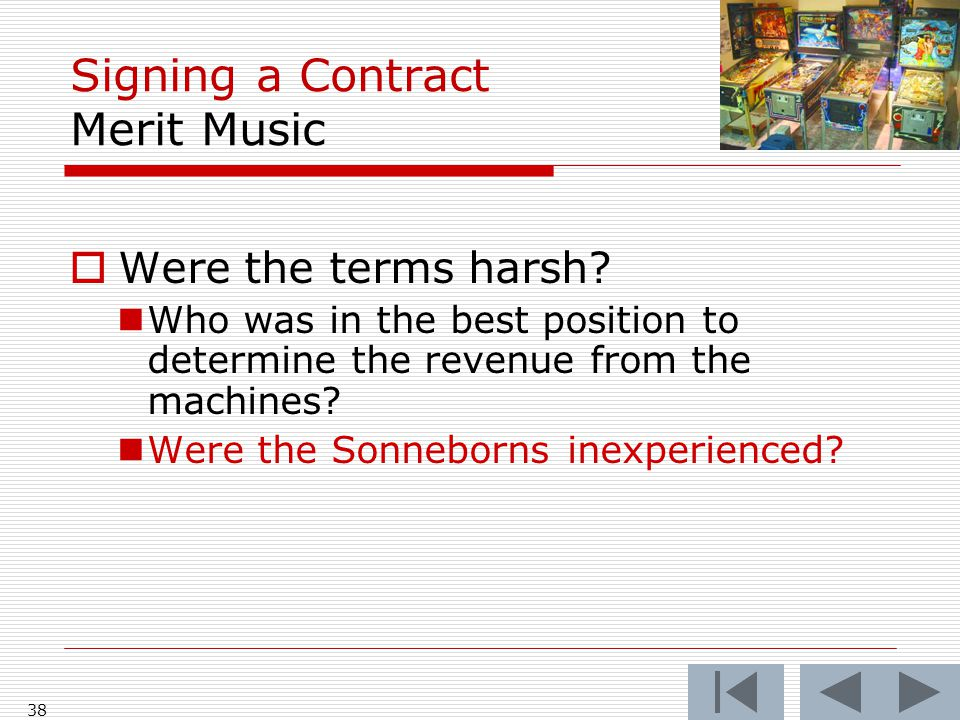 Signing a Contract Merit Music  Were the terms harsh.