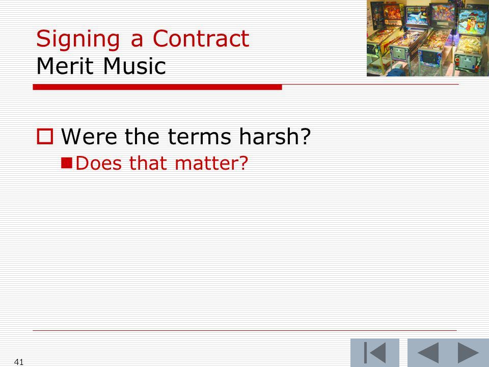 Signing a Contract Merit Music  Were the terms harsh Does that matter 41