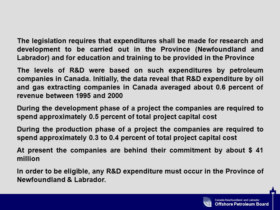 Canada-Newfoundland and Labrador Offshore Petroleum Board The Research & Development Corporation (RDC) is a provincial (Newfoundland and Labrador) Crown corporation that was established to improve Newfoundland and Labrador's research and development (R&D) performance.