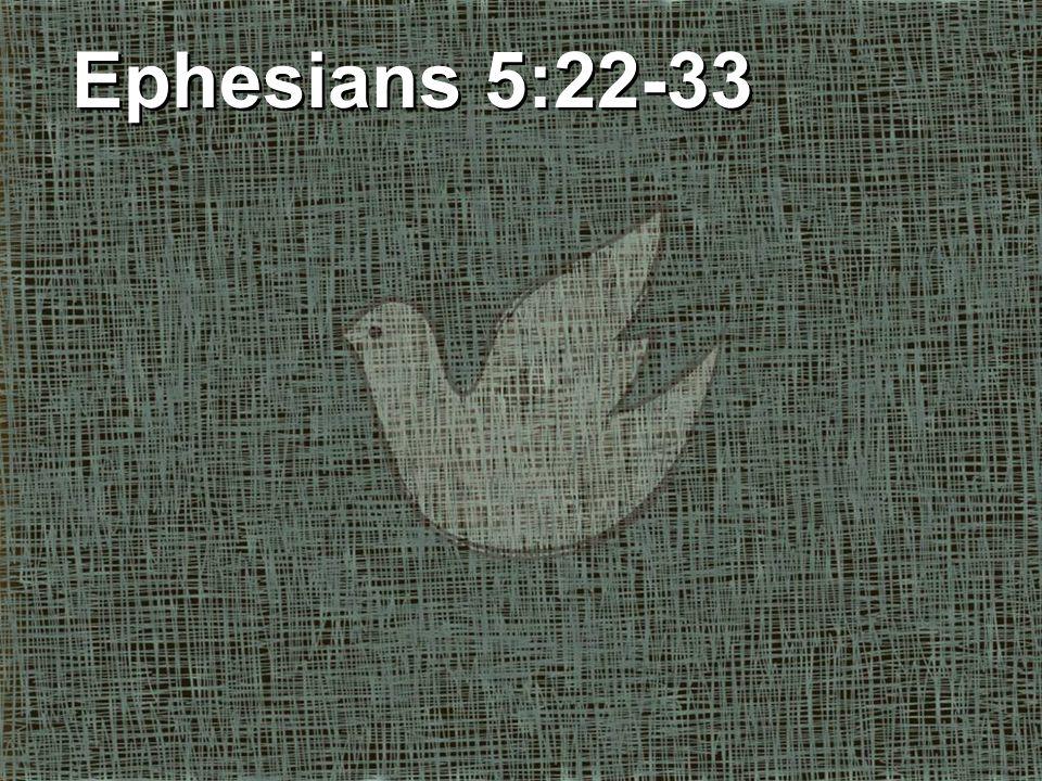 Husbands (Eph.5:25-30) A. AGAP É Your Wife Husbands (Eph.
