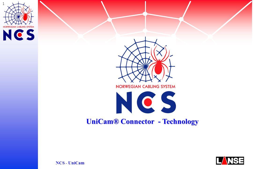 1 NCS - UniCam UniCam® Connector - Technology