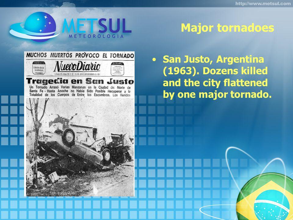Major tornadoes San Justo, Argentina (1963).