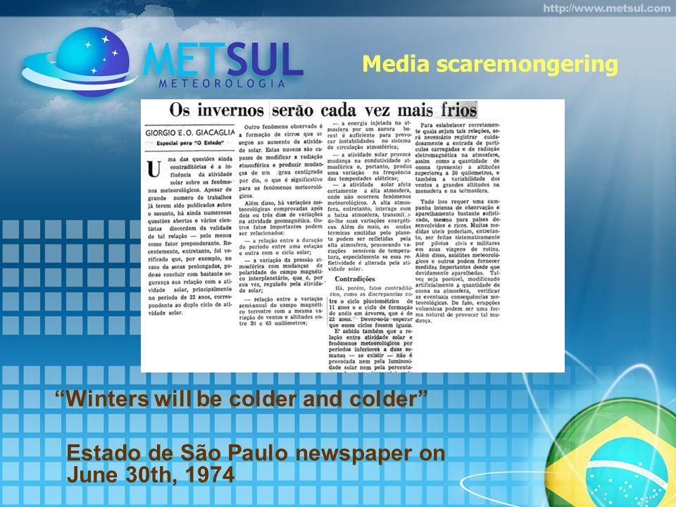 Media scaremongering Winters will be colder and colder Estado de São Paulo newspaper on June 30th, 1974