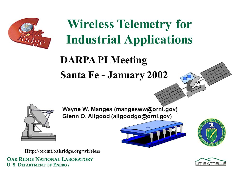 DARPA PI Meeting Santa Fe - January 2002 Wayne W.Manges (mangesww@ornl.gov) Glenn O.