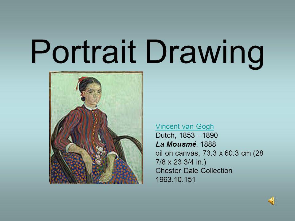 Portrait Drawing Vincent van Gogh Vincent van Gogh Dutch, 1853 - 1890 La Mousmé, 1888 oil on canvas, 73.3 x 60.3 cm (28 7/8 x 23 3/4 in.) Chester Dale