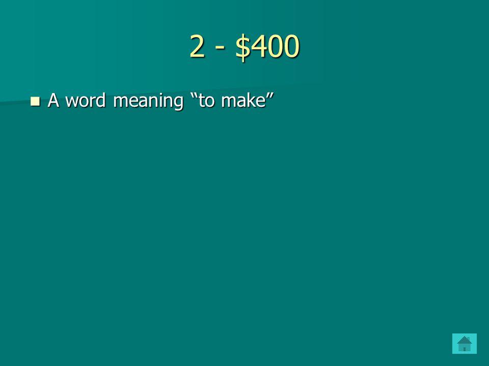 2 - $300 Another word for movement Another word for movement