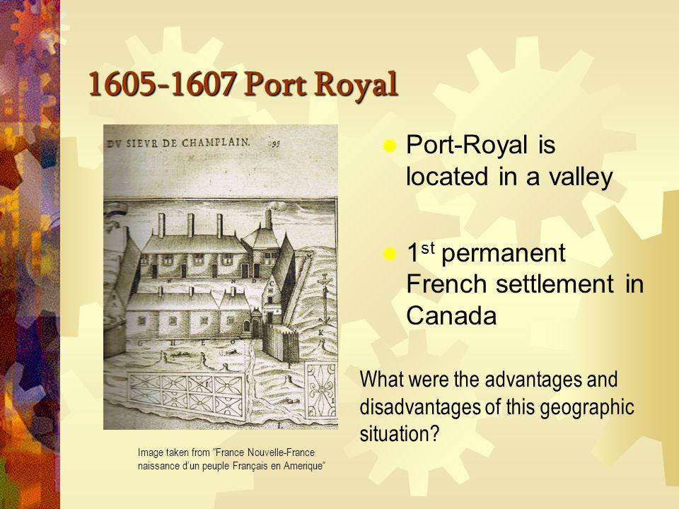 1605-1607 Port Royal Image taken from France Nouvelle-France naissance d'un peuple Français en Amerique