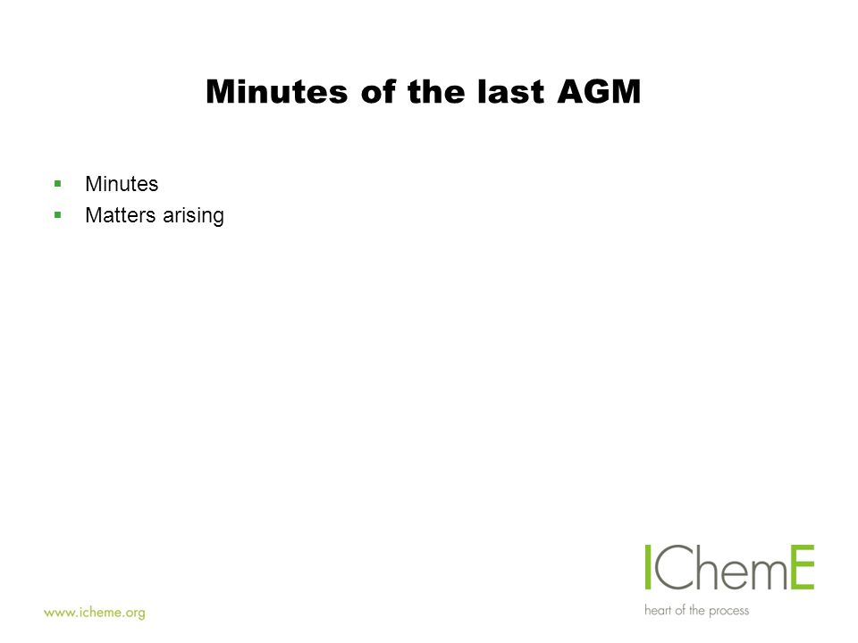 Minutes of the last AGM  Minutes  Matters arising