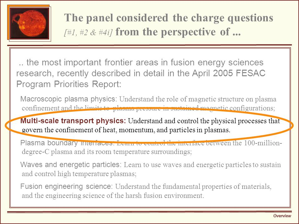 The panel considered the charge questions [#1, #2 & #4i] from the perspective of.....