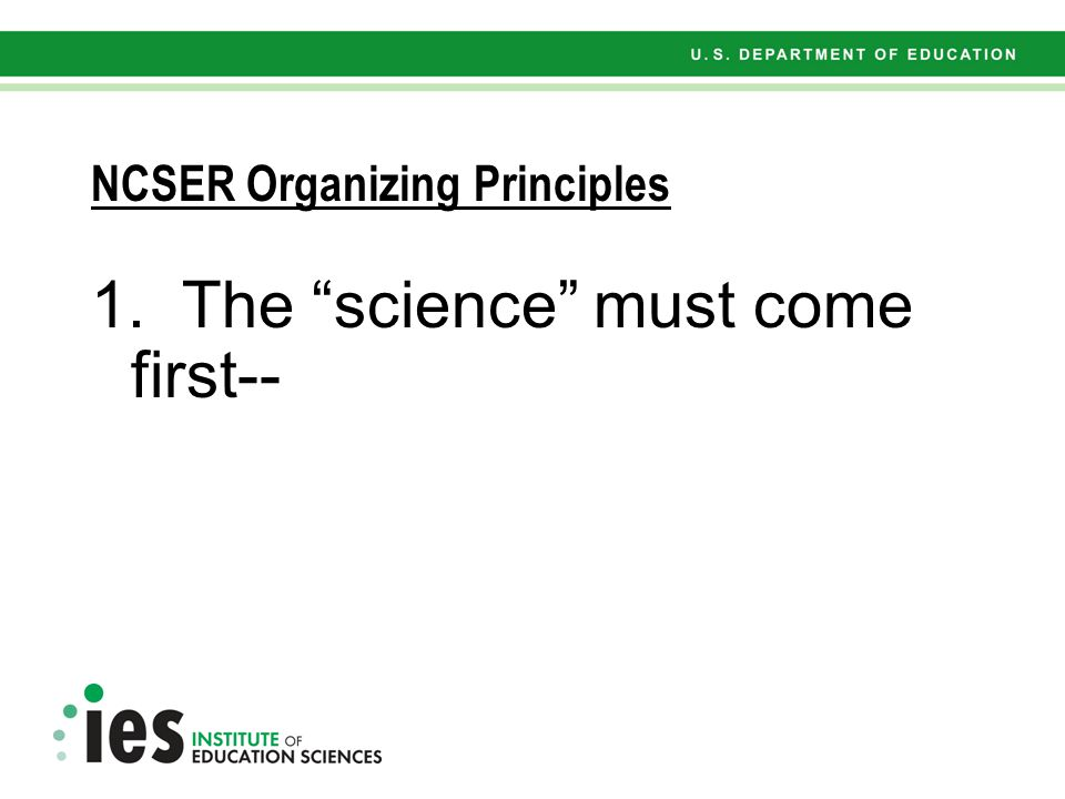 Five Organizing Principles for National Center for Special Education Research in the Institute of Education Sciences