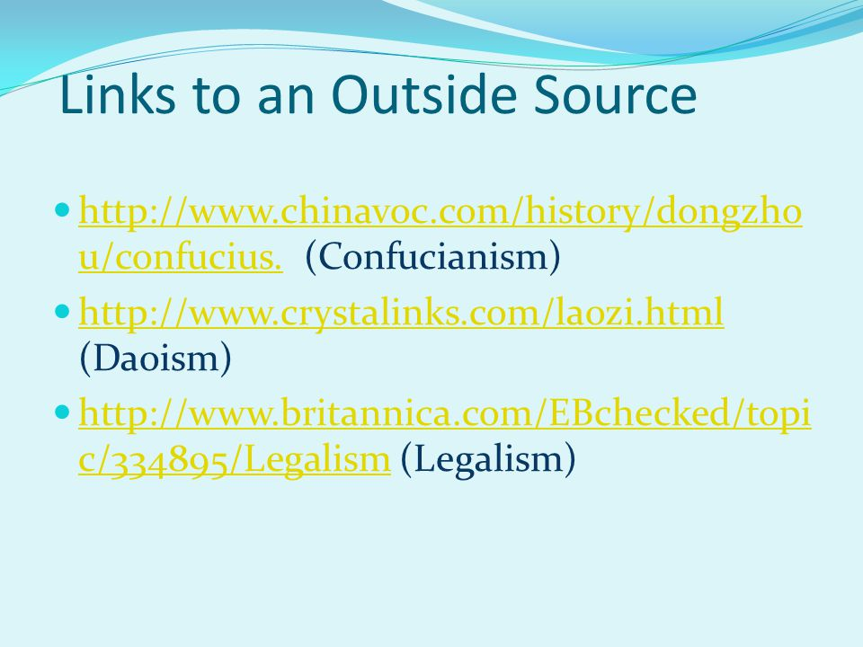 Links to an Outside Source http://www.chinavoc.com/history/dongzho u/confucius.
