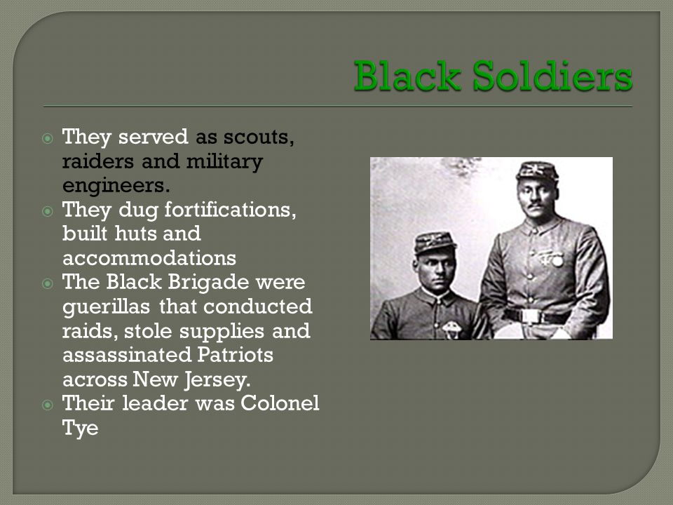  They served as scouts, raiders and military engineers.