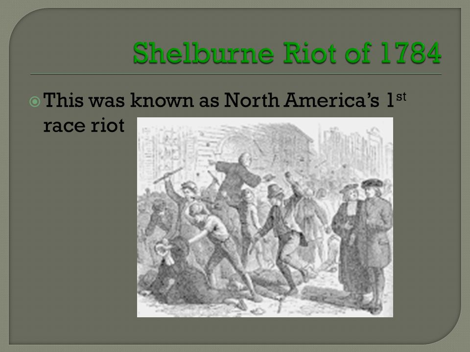  This was known as North America's 1 st race riot